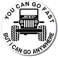 Jeep quotes / jeep wrangler / it's a jeep thing / jeep girl