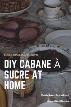 Don't miss out on this fun springtime Quebec tradition. You will find all the recipes, information and even music to play to enjoy your own sugar shack at home with you are self isolating.  #maple syrup #sugarshack #cabaneasucre #bakedbeans #mapleham #mapletaffy #quebecrecipes #quebectraditionalmeal
