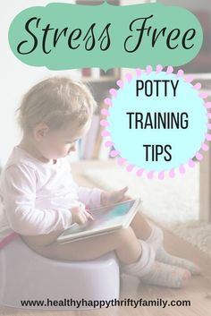 Stress Free Potty Training Tips for Toddlers - Girls and Boys - Gentle Parenting #parentstipsforstress #parentingtipsfortoddlers
