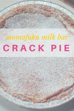 Momofuku Milk Bar Crack Pie Recipe. Sweet, salty, addictive. From Blossom To Stem | Because Delicious www.blossomtostem.net