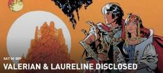 COMIC BITS ONLINE: Valerian and Laureline Disclosed Event – Saturday ...