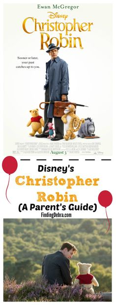 Christopher Robin Parent's Guide - what you want to know before you go! #DisneyPartner #ChristopherRobin #WinniethePooh #Entertainment #movie #parenting