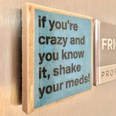Crazy Meds Kitchen Magnet, Kitchen Decor, Housewarming Gift, Gift for Guy, Funny Magnet, Father\'s Day Gift, Fridge Magnet, Humor by TheChickMagnet on Etsy www.etsy.com/...