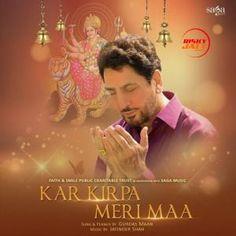 Download Kar Kirpa Meri Maa Mp3 Song Singer Gurdas Maan Music Jatinder Shah | DjDosanjh.com