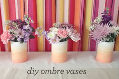 DIY Ombre Vases from Coffee Cans from Almost Makes Perfect