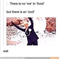 Can't argue with that! So, next time there's an Ood around, he can have half of my sandwich. ;D