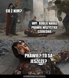 Read memy from the story karuzela smiechu by slodkiSZCZUR with 599 reads. Very Funny Memes, Wtf Funny, Iron Man Memes, Hahaha Hahaha, Funny Mems, Avengers Memes, Daily Memes, Marvel Cinematic Universe, Edgy Memes