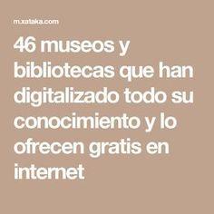 46 museos y bibliotecas que han digitalizado todo su conocimiento y lo ofrecen gratis en internet I Love Books, Books To Read, My Books, Reading Books, Film Books, Book Club Books, Mental Map, Journal Questions, Literary Genre
