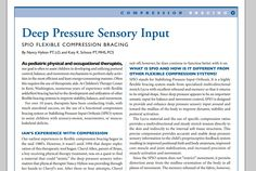 Deep pressure sensory input using the SPIO