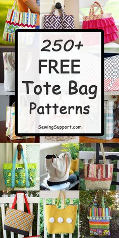 Free Tote Bag patterns, tutorials, and diy sewing projects. Many simple and easy styles, including zippered, with pockets, quilted, lined, large and small designs. #sewingsupport #bagpattern #sewingpatterns #sewingprojects #pattern #tutorial #sewing