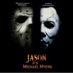 Jason vs. Michael Myers...........