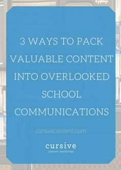 I love the idea of taking everyday areas of communication and making them work harder as marketing tools.   Here are three easy ways you can add more value to the communications you already have in place at your school: