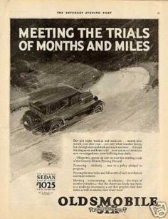 "1920 advertisements | Oldsmobile Six Car Ad ""Meeting the Trials... (1927)"
