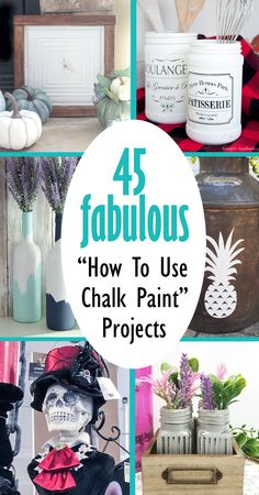 Chalk paint is one of my favorite paints to use. These 45 projects show how to use chalk paint on glass, metal and wood. #chalkpaint #howtousechalkpaint Diy Projects On A Budget, Craft Projects For Adults, Diy Furniture Projects, Diy Craft Projects, Decor Crafts, Craft Ideas, Adult Crafts, Easy Crafts, Chalk Paint Projects