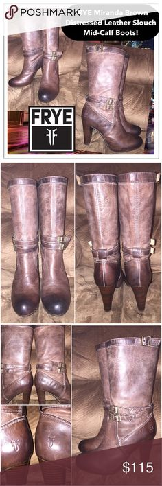"""FRYE Miranda Distressed Brn Leather Slouch Boots! FRYE Miranda Brown Distressed Leather Slouch Mid-Calf Boots! Features: 100% authentic, distressed leather, cool mid-calf slouchy design, leather uppers & rubber soles. Size 6 1/2M. 3 1/2"""" heel,  3 7/8"""" across widest bottom, 10"""" shaft height, 10"""" toe to heel (bottom, against wall), 11 1/2"""" ankle, 14"""" boot opening, LIKE NEW - EXCELLENT condition. Offers welcomed! Retail $268 Frye Shoes"""
