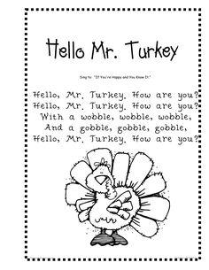 hello, mr. turkey poem | jbonzer.com | Turkey poem, Preschool songs, Turkey songs