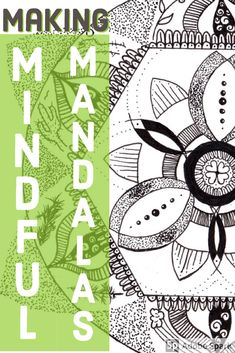 How the art of drawing mandalas can be mindful - and simple!
