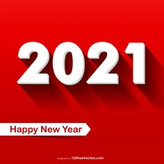 Free New Year 2021 Image Happy New Year Hd, Happy New Year Banner, Happy New Year Design, Happy New Year Images, New Year Greeting Cards, New Year Greetings, New Years Poster, Free News, Vector Free Download