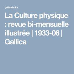La Culture physique : revue bi-mensuelle illustrée | 1933-06 | Gallica