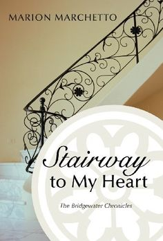 Stairway to My Heart by Marion Marchetto, http://www.amazon.com/gp/product/1475932960/ref=cm_sw_r_pi_alp_OBiGqb0VSV9QK