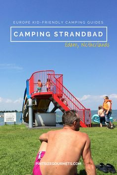 Camping Strandbad in Edam, Netherlands is the perfect kid-friendly campsite when RVing through Europe // Family Travel | Kid-Friendly Travel | Worldschooling | Europe Camping Trips | Edam Netherlands | Edam Holland | Amsterdam Travel | Things to do in Amsterdam