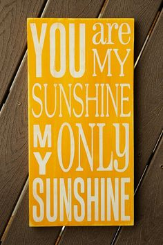 You Are My Sunshine Sign  Distressed  Typography by WordWhipped, $50.00