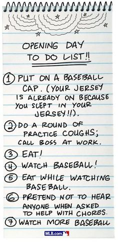 Opening Day To Do List