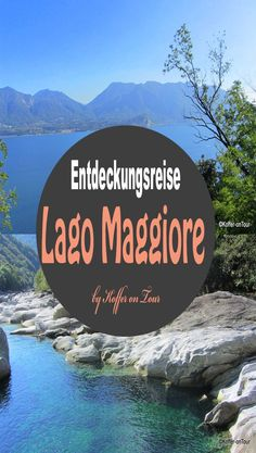 Entdeckungstour am Lago Maggiore Comer See, Reisen In Europa, Places Of Interest, Amalfi, Outdoor Travel, Italy Travel, Places To See, Traveling By Yourself, Travel Inspiration