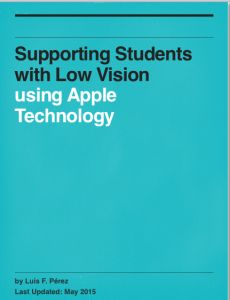 Download this free iBook with lots of information on supporting students with low vision to use Apple Technology.