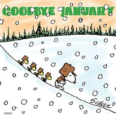 So long, January! Snoopy Love, Snoopy And Woodstock, Peanuts Characters, Cartoon Characters, Blog Pictures, Funny Pictures, Snoopy Pictures, Funny Pics, Funny Stuff