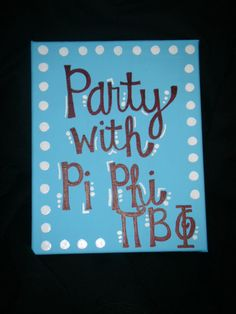 Sorority Motto Canvas Painting by laura611 on Etsy, $12.00  Leeeetle