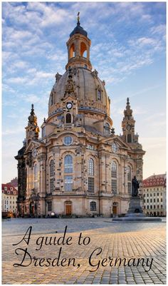 Visit Dresden Germany, a guide to all things to see and do, and the coolest points of interest.