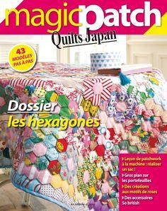 Magic Patch quilts Japan - Les hexagones