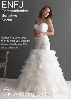 Wedding Style: Wedding Dress Shopping by Myers Briggs Personality Type: ENFJ