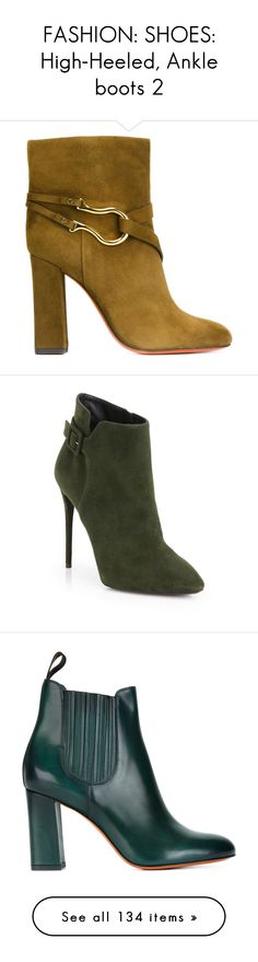 """FASHION: SHOES: High-Heeled, Ankle boots 2"" by eva-malecka ❤ liked on Polyvore featuring shoes, ankleboots, boots, ankle booties, green, santoni, green leather boots, green boots, green booties and ankle boots"