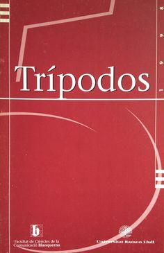 Revista Trípodos, 5, Facultat de Comunicació Blanquerna, Universitat Ramon Llull, 1998