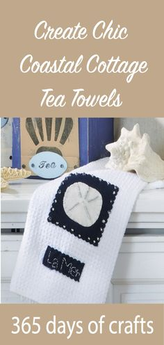 coastal cottage tea towels Make chic beach cottage tea towels with free printable pattern Sewing Hacks, Sewing Tutorials, Sewing Crafts, Sewing Tips, Sewing Ideas, Crafts To Make, Fun Crafts, Amazing Crafts, Diy Craft Projects