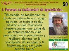 """El enfoque 'PerSocial' y el carácter político de todo proceso de facilitación... tal como dijo nuestro gran Maestro P. Freire: """"Como educador, en primer lugar soy político, en segundo pedagogo."""" www.abacoenred.com"""