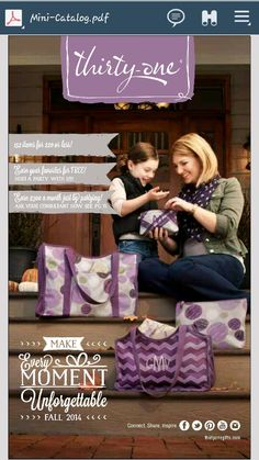 New catalog coming Sept 1! New products and patterns and 20+ under 25.00. mythirtyone.com / dpournaras allaboutbags2@gmail.com