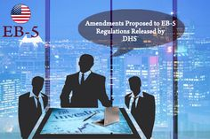 Amendments Proposed to EB-5 Regulations Released by DHS - USA