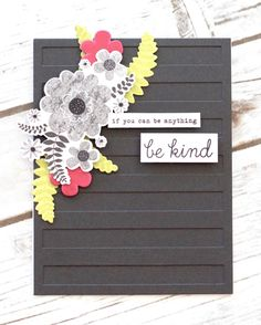 Be Kind Card by Stephanie Gold for Papertrey Ink (March 2017)