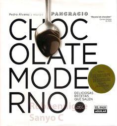 Chocolate moderno ñam-ñam Chocolate Coffee, Chocolate Lovers, Desserts Menu, Vintage Cookbooks, Food Decoration, Chocolates, New Books, Wines, Make It Simple
