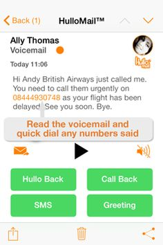 """John Poyton sent Hullomail: """"visual voicemail app: I like the way my voicemails are transferred to text (not always v. accurately) but that they give me a clue as to what the voicemails about without having to listen."""