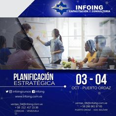 @InfoingCursos #planificación   CURSO PLANIFICACIÓN ESTRATÉGICA * 3 y 4 de octubre del 2017 * Puerto Ordaz, Venezuela  INFOING * Teléfonos: Caracas: + 58 (212) 417.1536 / Puerto Ordaz: + 58 (286) 961.8765 * Correo: ventas_04@Infoing.com.ve * Twitter: @InfoingCursos  * http://www.Infoing.com.ve   #gerencia #PuertoOrdaz #InCompany  #Presencial #expodato #Pzo