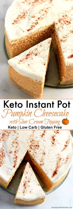 Keto Instant Pot Pumpkin Cheesecake with Sour Cream Topping Keto Instant Pot Kürbis-Käsekuchen mit Sauerrahm-Belag Keto Friendly Desserts, Low Carb Desserts, Low Carb Recipes, Pork Recipes, Fish Recipes, Sour Cream Cheesecake, Low Carb Cheesecake, Strawberry Cheesecake, Pumpkin Cheesecake Recipes