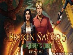 Broken Sword 5: The Serpent's Curse. Episode 1: Paris In The Spring  Android Game - playslack.com , Broken sword 5 - The serpent's curse: Episode 1 - Paris in the spring - American George and French writer Nico must find a stolen creating , show the agreement and rescue the world from adversity. George Stobbart and writer Nico kale go on a search of the stolen paintings. They are referred  in an agreement that threatens all humaneness. support the heroes show a medieval secret.