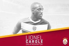 Lionel Carole Galatasaray'da