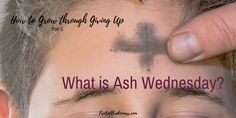 As a kid, my understanding of Ash Wednesday was murky at best. It was one of those weird things Catholics did. Do you wonder, too? What is Ash Wednesday?