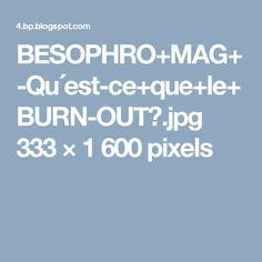 BESOPHRO+MAG+-Qu´est-ce+que+le+BURN-OUT?.jpg 333×1600 pixels