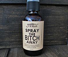 Spray_20the_20bitch_20away_original
